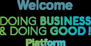 welcome-doing-business-doing-good-platform
